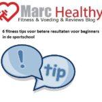 6 fitness tips voor betere resultaten voor beginners in de sportschool