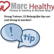 Droog Trainen: 15 Belangrijke tips om snel droog te worden!