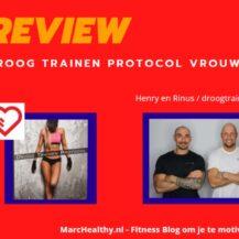 Review: Droog Trainen Protocol vrouwen van Droog Trainen Academie (2021)