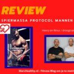 Review: Spiermassa Protocol Mannen van Droog Trainen Academie (2021)