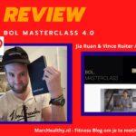 Bol Masterclass 4.0 review van Jia Ruan en Vince Ruiter + Ervaringen (2021)