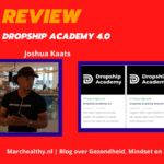Dropship Academy 4.0 Review van Joshua Kaats & Ervaringen (2021)