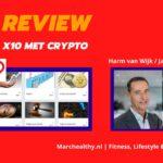 X10 met Crypto Review van Harm van Wijk & Jan Robert Schutte + Ervaringen (2021)